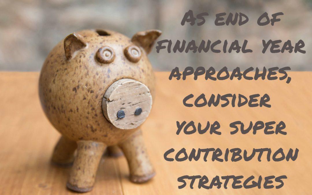Super Contribution Strategies